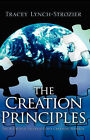 The Creation Principles by Tracey Lynch-Strozier (Paperback / softback, 2004)