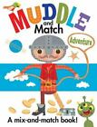 Muddle and Match : Adventure (2014, Board Book)