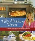 My Tiny Alaskan Oven by Ladonna Gundersen (Paperback / softback, 2014)