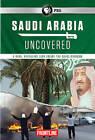 Frontline: Saudi Arabia Uncovered (DVD, 2016)