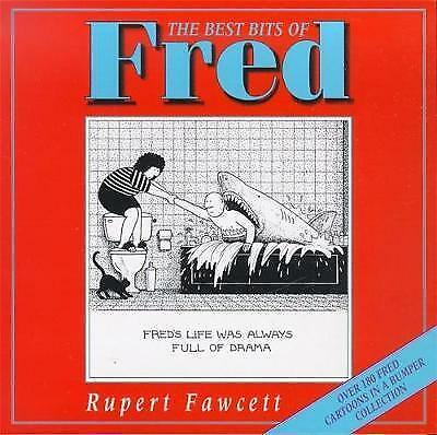The Best Bits of Fred by Rupert Fawcett (Paperback, 1999)