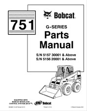 bobcat 337 341 d series parts catalog manual part number 6901126bobcat 751 g series skid steer parts catalog manual part number 6900982 f