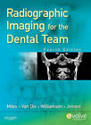 Radiographic Imaging for the Dental Team, 4th Edition by Catherine W. Jensen, Gail F. Williamson, Dale A. Miles, Margot L. Van Dis (Paperback, 2008)