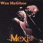 Mexico * by Wes McGhee (CD, May-2012)
