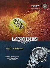 PUBLICITE LONGINES MONTRE CHRONOMETRE CONQUEST ROLAND GARROS DE 2016 FRENCH AD