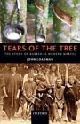 Tears of the Tree: The Story of Rubber - A Modern Marvel by John Loadman (Paperback, 2014)