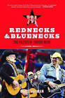 Rednecks and Bluenecks: The Politics of Country Music by Chris Willman (Hardback, 2005)