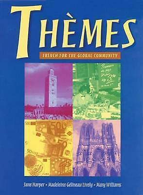 1 of 1 - NEW Themes: French for the Global Community by Madeleine Lively