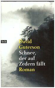 David Guterson - Schnee der auf Zedern fällt - Dinklage, Deutschland - David Guterson - Schnee der auf Zedern fällt - Dinklage, Deutschland