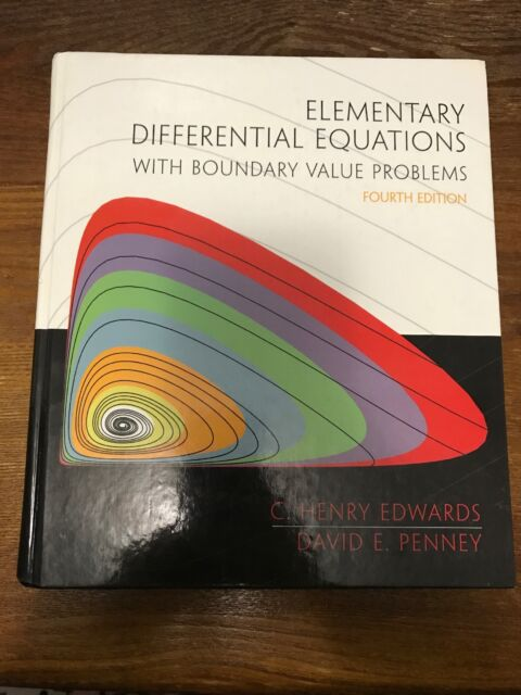 Elementary Differential Equations with Boundary Value Problems by David E   Penny and C  Henry Edwards (1999, Hardcover)