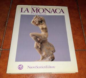 Carlo Munari Francis The Monks Sculptor Catalogo Monograph Nuovi Sentieri 1984