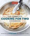 The Complete Cooking for Two Cookbook: 650 Recipes for Everything You'll Ever Want to Make by America's Test Kitchen (Paperback / softback, 2014)