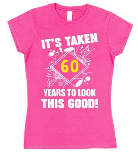 ITS TAKEN 60 YEARS TO LOOK THIS GOOD Sixtieth Birthday Present Fitted T-Shirt
