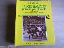 STORIA DEL CALCIO ITALIANO GIORNATA PER GIORNATA=FASCICOLO N°62=SERIE A 1979/80