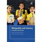 Bilinguality and Literacy: Principles and Practice by Bloomsbury Publishing PLC (Hardback, 2007)