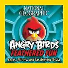 Angry Birds: Feathered Fun (Angry Birds ) by National Geographic Kids (Paperback, 2015)