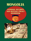 Mongolia National Security and Defense Policy Handbook by International Business Publications, USA (Paperback / softback, 2010)