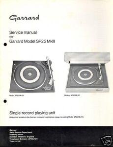 GARRARD SERVICE MANUAL for a MODEL SP 25 Mk III  - 1975