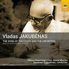 Vladas Jakubenas: The Song of the Exiles and the Deportees and Other Choral Songs (CD, Jan-2016, Toccata Classics)