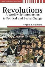 Revolutions: A Worldwide Introduction To Political And Social Change (Studies in