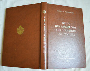 1988-Guide-des-recherches-sur-l-039-histoire-des-familles-Archives-nationales