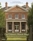 Country House Ideal: Recent Work by Adam Architecture by Calder Loth, Clive Aslet, Paul Barker (Hardback, 2015)