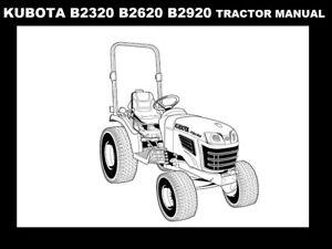 KUBOTA B2320 B2620 B2920 OPERATION MANUAL for Tractor Service Repair on f2560 kubota wiring diagram, l3240 kubota wiring diagram, l3940 kubota wiring diagram, zd331 kubota wiring diagram, l3400 kubota wiring diagram, b7800 kubota wiring diagram,