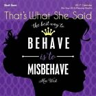 That's What She Said 2017 Wall Calendar by Brush Dance 9781610464550