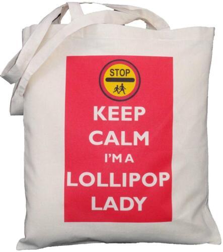 SCHOOL Tote KEEP CALM I/'M A LOLLIPOP LADY NATURAL COTTON SHOULDER BAG
