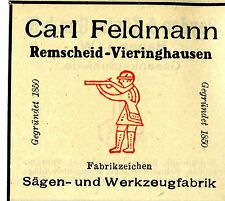 Carl Feldmann Remscheid-Vieringhausen SÄGEN-&  WERKZEUGFABRIK Trademark 1908