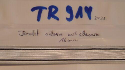 Tresse Preussen Draht silbern mit 2 schwarzen Streifen 15mm 1Meter neu TR914
