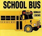 School Bus Board Book by Donald Crews (Book, 2002)
