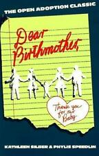 Dear Birthmother: Thank You for Our Baby by Speedlin, Phylis, Silber, Kathleen,