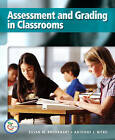 Assessment and Grading in Classrooms by Anthony J. Nitko, Susan M. Brookhart (Paperback, 2007)