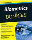 Biometrics For Dummies by Michael A. Simon, Peter H. Gregory (Paperback, 2008)