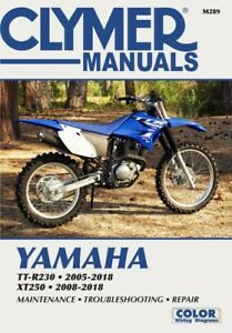2005 2018 Yamaha Ttr230 Ttr 230 Xt250 Xt 250 Clymer Repair Manual M289 Ebay