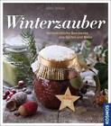 Winterzauber von Anne Rogge (2015, Gebundene Ausgabe)