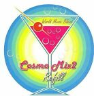 Cosmo Mix, Vol. 2: Refill by Various Artists (CD, Aug-2006, Time Zone)