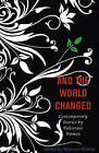 And the World Changed: Contemporary Stories by Pakistani Women by Feminist Press at The City University of New York (Paperback, 2008)