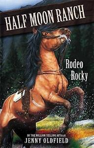 Good-Rodeo-Rocky-Horses-Of-Half-Moon-Ranch-Large-Print-Paperback-Oldfield