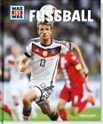 Was ist was Fußball von Jonas Kozinowski (2016, Gebundene Ausgabe)