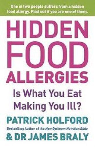 1 of 1 - HIDDEN FOOD ALLERGIES / PATRICK HOLFORD 9780749926021