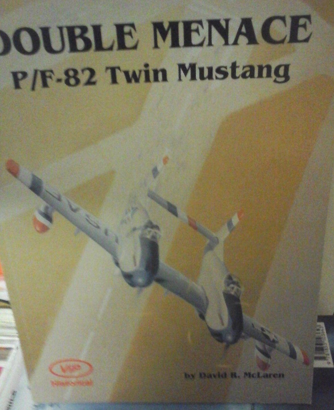 DOUBLE MENACE P F-82 TWIN MUSTANG BY DAVID MC LAREN