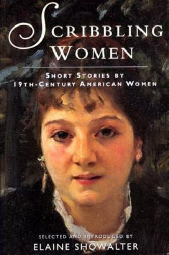 Scribbling Women : Short Stories by 19th Century American Women
