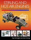 Stirling and Hot Air Engines: An Insight into Building and Designing Experimental Model Stirling Engines by Roy Darlington, Keith Strong (Hardback, 2005)