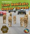 Lion Habitats Under Threat: A Cause and Effect Text by Phillip W Simpson (Paperback / softback, 2014)