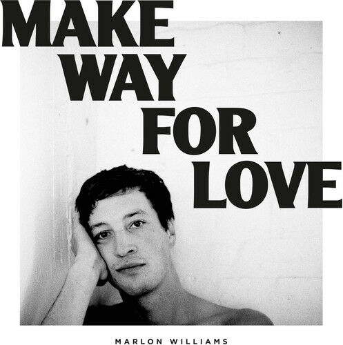 Make Way for Love * by Marlon Williams (NZ Singer Songwriter) (CD,  Feb-2018, Dead Oceans Records (Sister label o)