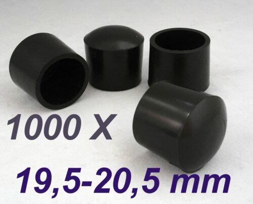 1000x fußbein casquettes ø19 5-20,5 MM noir rundkappe tube Capuchon chaise de jardin Capuchon