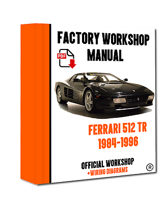 />/> OFFICIAL WORKSHOP Manual Service Repair Ferrari 512TR 1984-1996