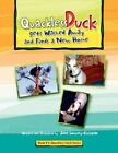 Quackless Duck Gets Washed Away 9781436393911 by Jane Lowrey-christian Book